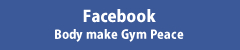 FacebookBody make Gym Peace